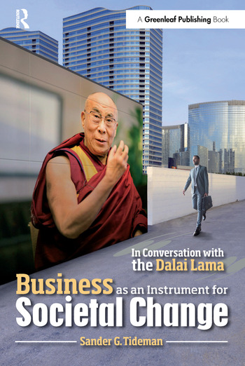 Business as an Instrument for Societal Change In Conversation with the Dalai Lama book cover