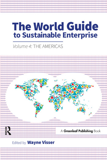 The World Guide to Sustainable Enterprise Volume 4: the Americas book cover