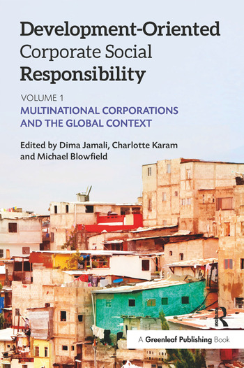 Development-Oriented Corporate Social Responsibility: Volume 1 Multinational Corporations and the Global Context book cover
