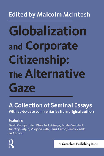 Globalization and Corporate Citizenship: The Alternative Gaze A Collection of Seminal Essays book cover