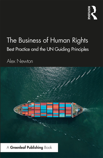The Business of Human Rights Best Practice and the UN Guiding Principles book cover