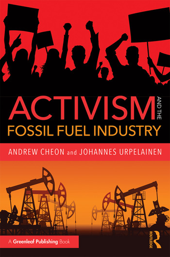Activism and the Fossil Fuel Industry book cover