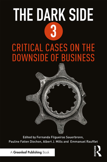 The Dark Side 3 Critical Cases on the Downside of Business book cover