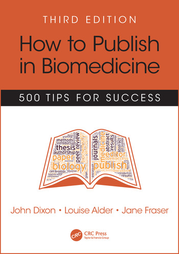 How to Publish in Biomedicine 500 Tips for Success, Third Edition book cover