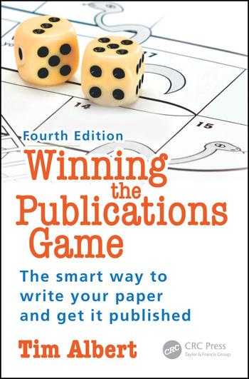 Winning the Publications Game The smart way to write your paper and get it published, Fourth Edition book cover