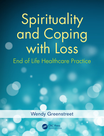 Spirituality and Coping with Loss End of Life Healthcare Practice book cover