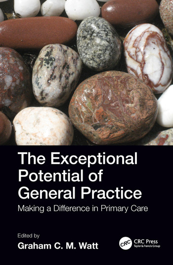 The Exceptional Potential of General Practice Making a Difference in Primary Care book cover