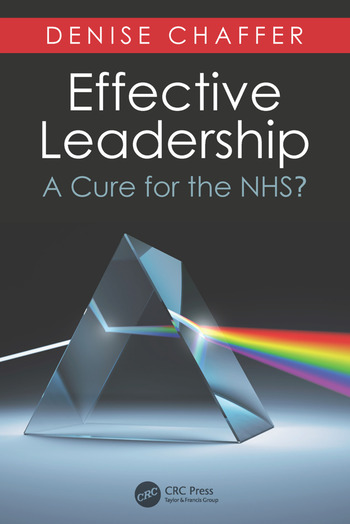 Effective Leadership A Cure for the NHS? book cover