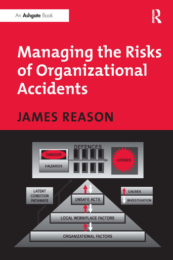 Managing the Risks of Organizational Accidents book cover