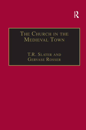 The Church in the Medieval Town book cover