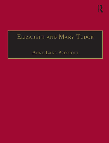 Elizabeth and Mary Tudor Printed Writings 1500–1640: Series I, Part Two, Volume 5 book cover