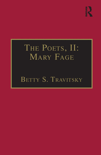 The Poets, II: Mary Fage Printed Writings 1500–1640: Series I, Part Two, Volume 11 book cover