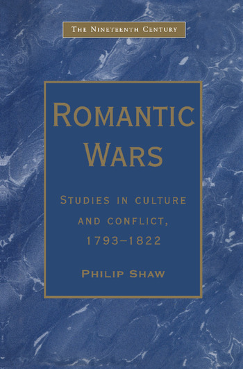 Romantic Wars Studies in Culture and Conflict, 1793–1822 book cover