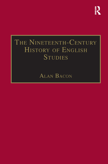 The Nineteenth-Century History of English Studies book cover