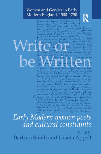 Write or be Written Early Modern Women Poets and Cultural Constraints book cover