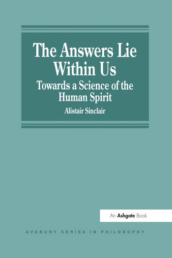 The Answers Lie Within Us Towards a Science of the Human Spirit book cover