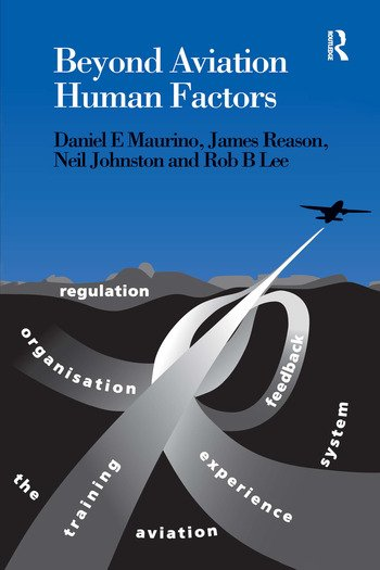 Beyond Aviation Human Factors Safety in High Technology Systems book cover