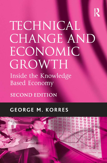 Technical Change and Economic Growth Inside the Knowledge Based Economy book cover