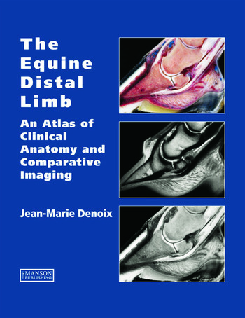 The Equine Distal Limb An Atlas Of Clinical Anatomy And Comparative