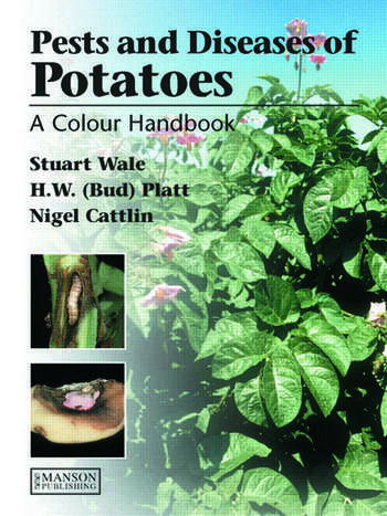Diseases, Pests and Disorders of Potatoes A Colour Handbook book cover