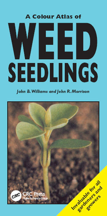 A Colour Atlas of Weed Seedlings book cover
