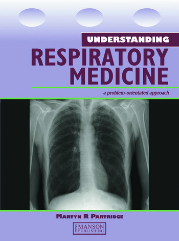 Understanding Respiratory Medicine A Problem-Oriented Approach book cover