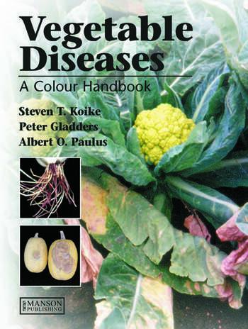 Vegetable Diseases A Colour Handbook book cover