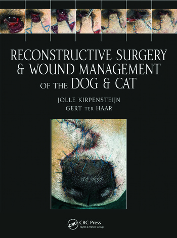 Reconstructive Surgery and Wound Management of the Dog and Cat book cover