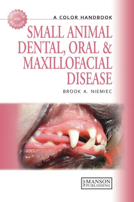 Small Animal Dental, Oral and Maxillofacial Disease A Colour Handbook book cover