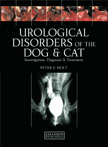 Urological Disorders of the Dog and Cat Investigation, Diagnosis, Treatment book cover