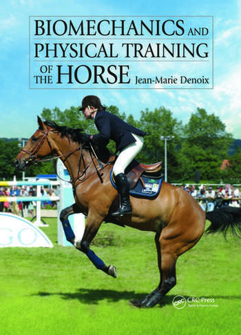 Biomechanics and Physical Training of the Horse book cover