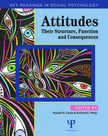 Attitudes Their Structure, Function and Consequences book cover
