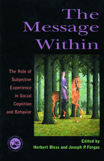 The Message Within The Role of Subjective Experience In Social Cognition And Behavior book cover