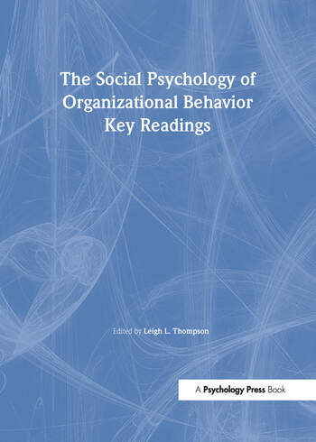 The Social Psychology of Organizational Behavior Key Readings book cover