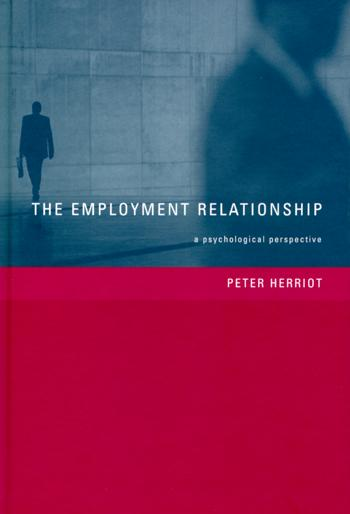 The Employment Relationship A Psychological Perspective book cover