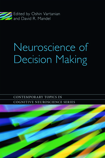 Neuroscience of Decision Making book cover