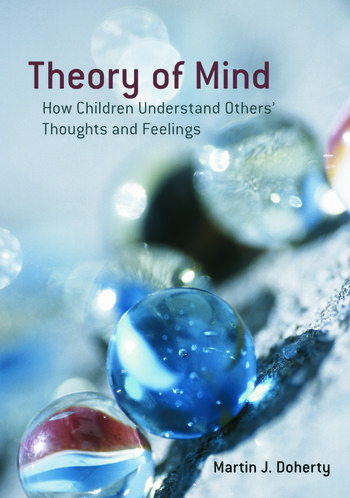 Theory of Mind How Children Understand Others' Thoughts and Feelings book cover