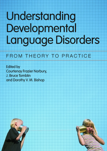 Understanding Developmental Language Disorders From Theory to Practice book cover