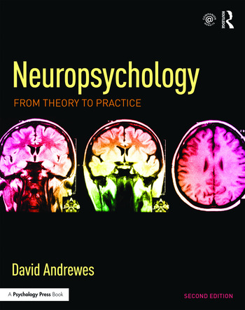 Neuropsychology From Theory to Practice book cover