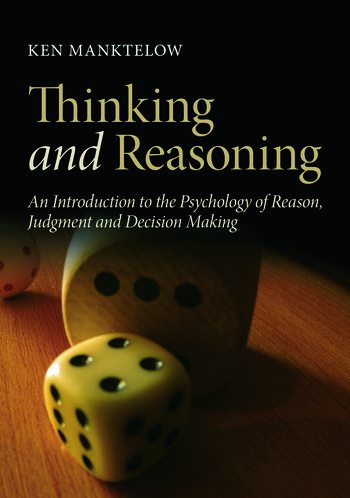 Thinking and Reasoning An Introduction to the Psychology of Reason, Judgment and Decision Making book cover