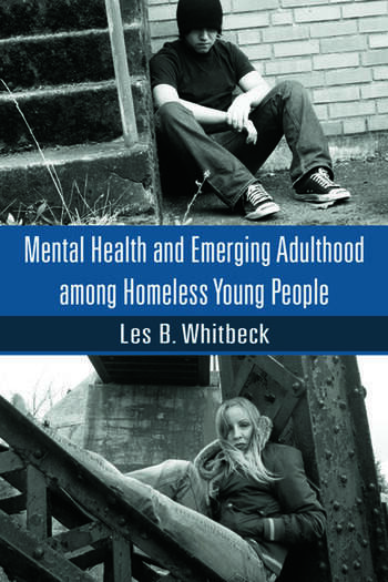 Mental Health and Emerging Adulthood among Homeless Young People book cover