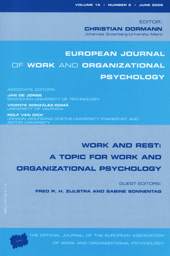 Work and Rest: A Topic for Work and Organizational Psychology A Special Issue of the European Journal of Work and Organizational Psychology book cover