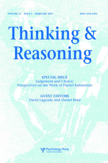 Judgement and Choice: Perspectives on the Work of Daniel Kahneman A Special Issue of Thinking and Reasoning book cover