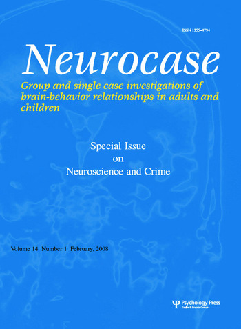 Neuroscience and Crime A Special Issue of Neurocase book cover