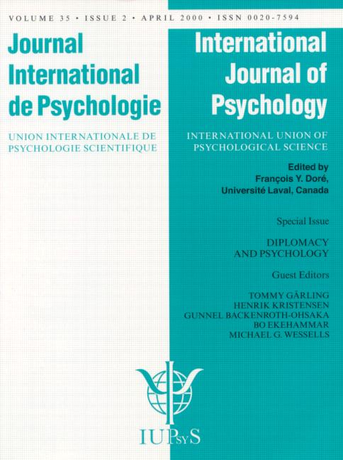 Diplomacy and Psychology: Psychological Contributions to International Negotiations, Conflict Prevention, and World Peace A Special Issue of the International Journal of Psychology book cover