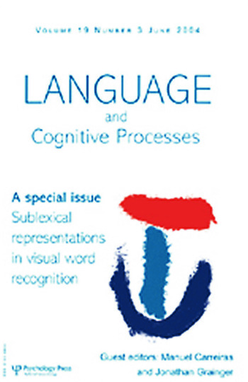 Sublexical Representations in Visual Word Recognition A Special Issue of Language And Cognitive Processes book cover