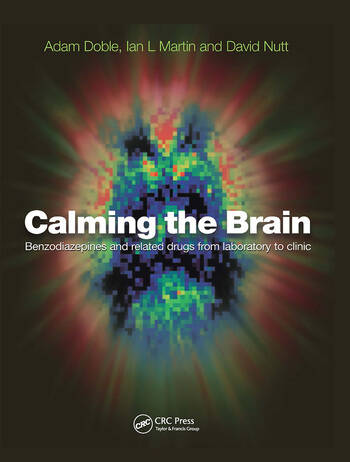 Calming the Brain Benzodiazepines and Related Drugs from Laboratory to Clinic book cover
