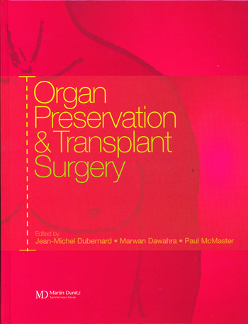 Organ Preservation and Transplant Surgery book cover