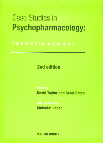 Case Studies in Psychopharmacology The Use of Drugs in Psychiatry, Second Edition book cover