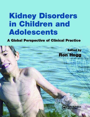 Kidney Disorders in Children and Adolescents A Global Perspective of Clinical Practice book cover